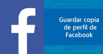Cómo guardar copia de seguridad de perfil de Facebook