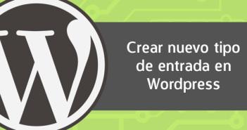 Cómo crear nuevo tipo de post Wordpress