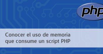 Cómo conocer el uso de memoria que consume un script PHP