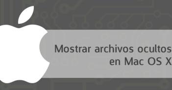 Cómo mostrar archivos ocultos en Mac OS X