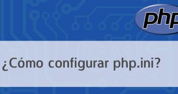 Cómo configurar php.ini