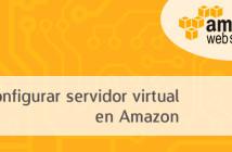 Cómo configurar un servidor virtual en Amazon Web Services