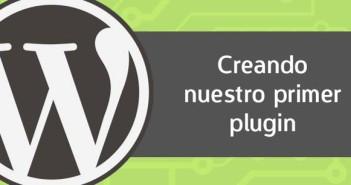 Creando nuestro primer plugin para Wordpress