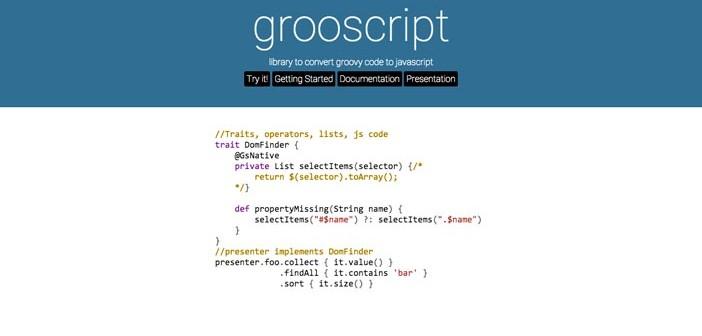 Herramientas de utilidad para el lenguaje Groovy: Grooscript